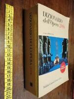 LIBRO-Dizionario dell'opera 2006 (Italiano) 2005 di P. Gelli (a cura di)