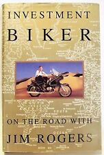 "Investment Biker Book ""Signed"" Jim Rogers '1994 402 pages Good+"