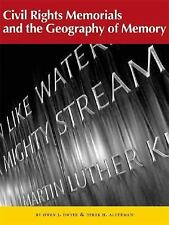 Civil Rights Memorials and the Geography of Memory (textbook)