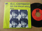 "DISQUE 45T DE G.C. CAMERON "" LET ME DOWN EASY """