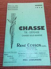 CATALOGUE D'ARME COSSON FUSILS - PISTOLETS 1972 ( ref 46 )