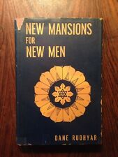 New Mansions For New Men By Dane Rudhyar Inscribed To Vahdah Bickford Astrology