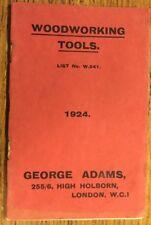 1924 - Woodworking Tools List W241. George Adams, Holborn, London.
