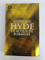 Libro Le acque di formosa - Anthony Hyde