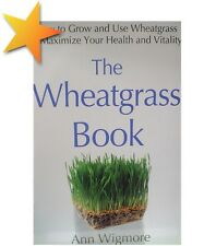 Ann Wigmore Wheatgrass Book