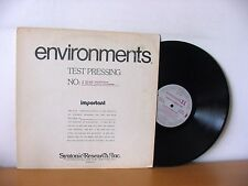ENVIRONMENTS 11 rare PROMO TEST PRESSING LP from 1978 (SYNTONIC RESEARCH, INC.)