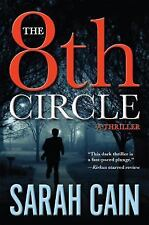 A Danny Ryan Thriller: The 8th Circle 1st Edition Book by Sarah Cain HBDC 2016
