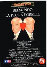 "Publicité Advertising 1997 Spectacle Jean paul Belmondo ""La puce à l'oreille"""