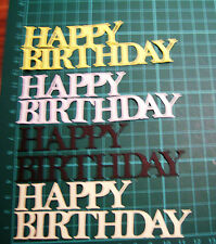 Die Cut HAPPY BIRTHDAY word in assorted colours x 10 sets