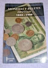Catalogue SPAIN coins NOTES Monedas y Billetes Españoles 1833-1999 GOLD silver !