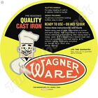 WAGNER WARE QUALITY CAST IRON 11.75in ROUND METAL SIGN