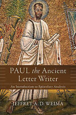 Paul the Ancient Letter Writer; Paperback Book; Weima Jeffrey A. D.