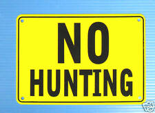 """""""NO HUNTING"""" YELLOW WARNING SIGN, METAL"""
