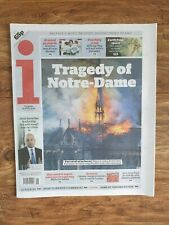 The i (Independent) Newspaper 16th April 2019 - Notre Dame Fire Reported