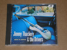 JIMMY THACKERY & THE DRIVERS - DRIVE TO SURVIVE - CD COME NUOVO (MINT)