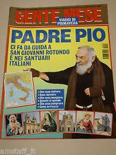 GENTE MESE=1995/2=PADRE PIO=SAN GIOVANNI ROTONDO E SANTUARI ITALIANI=