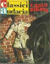 CLASSICI AUDACIA n° 41 - Ric Roland L'auto pirata (Mondadori, 1967)