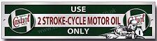 CASTROL USE 2 STROKE-CYCLE MOTOR OIL ONLY METAL SIGN,GARAGE,WORKSHOP,