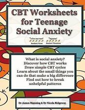 CBT Worksheets for Teenage Social Anxiety : A CBT Workbook to Help You Record...