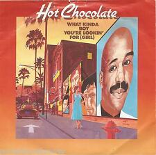 "HOT CHOCOLATE - What Kinda Boy You're Lookin' For (UK 2 Trk 1983 7"" Single PS)"