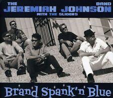 Brand Spank'N Blue - Jeremiah Band & The Sliders Johnson (2011, CD NUEVO)