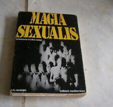 MAGIA SEXUALIS ESOTERISMO MAGIA NERA RANDOLPH EVOLA TANTRISMO 1EDZ