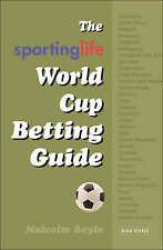 The World Cup Betting Guide (Sporting Life), 1843440334, Very Good Book