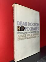 Dear Doctor Hippocrates; Schoenfeld; Grove; First Edition Hardcover vg with DJ