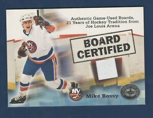 MIKE BOSSY 2001 FLEER BOARD CERTIFIED GAME USED BOARD PIECE    41973
