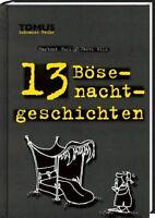 TOMUS Schwarze Reihe: 13 Bösenachtgeschichten (gruselige Kurzgeschichten; H.Huff