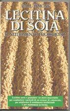 LECITINA DI SOIA-PAUL SIMONS-IL NUTRIMENTO PRODIGIOSO-1 EDIZIONE ITALIANA-1980