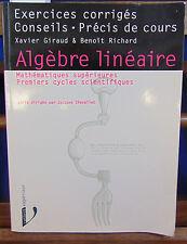 collectif Algèbre linéaire, mathématiques supérieures et premiers cycles sc...