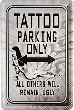 Tattoo Parking Only Auto Car Bike Amerika 20x30 cm Blechschild 909