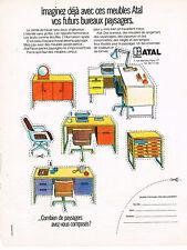 PUBLICITE ADVERTISING  1972   ATAL   mobilier de bureau