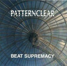 Patternclear  Beat supremacy / Feat. Martyn Bates