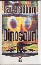 Ray Bradbury, Dinosauri, Net, 2002, fantascienza, narrativa