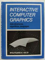 BOOK INTERACTIVE COMPUTER GRAPHICS DATA STRUCTURES ALGORITHMS GILOI 013469189X