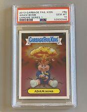 2013 Topps Garbage Pail Kids Chrome Series 1 Adam Bomb #8a PSA 10 GEM MINT GPK