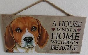 """A HOUSE IS NOT A HOME WITHOUT A BEAGLE 5"""" X 10"""" WOOD DOG SIGN PLAQUE"""