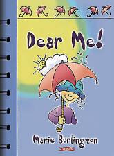 Dear Me!, New, Marie Burlington Book