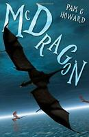 Mcdragon by Pam G Howard, NEW Book, FREE & FAST Delivery, (Paperback)