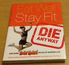 EAT WELL STAY FIT DIE ANYWAY Holy Moly Book (Hardback)