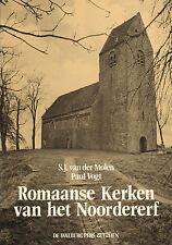 ROMAANSE KERKEN VAN HET NOORDERERF - S.J. van der Molen en Paul Vogt