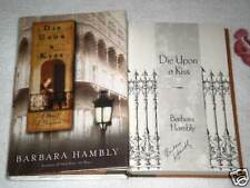 DIE UPON A KISS by BARBARA HAMBLY **SIGNED**