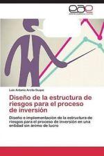 USED (LN) Diseño de la estructura de riesgos para el proceso de inversión: Diseñ