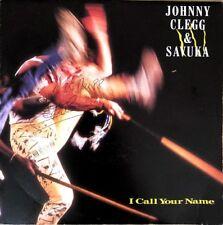 "Johnny Clegg and Savuka - I Call Your Name - Vinyl 7"" 45T (Single)"