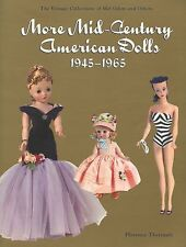American Fashion Dolls 1945-1965 - Makers Types Etc. / Illustrated Book + Values