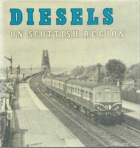 Bradford Barton Album Diesels on the Scottish Region, S Rickard, 1975 0851531903