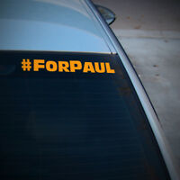 FOR PAUL PAUL WALKER DECAL STICKER FAST AND FURIOUS REST IN PEACE CAR VAN WINDOW