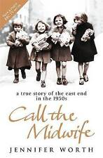 Call the MidwifeA True Story of the East End in the 1950s, Worth, Jennifer, Very